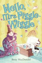 Hello Mrs. Piggle Wiggle