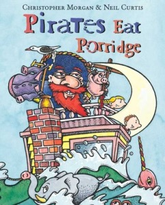 Pirates Eat Porridge