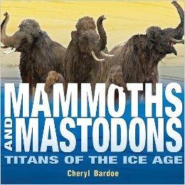 mammoths and mastadons