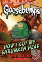 How_I_Got_My_Shrunken_Head_(Classic_Goosebumps)