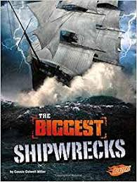 biggest shipwrecks