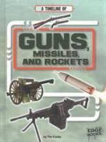 guns missles rockets