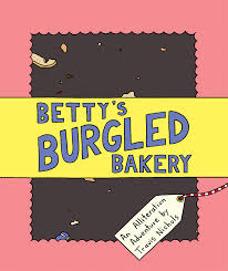 comic betty's burgled baker