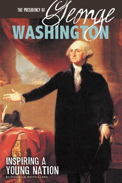the presidency of george washington