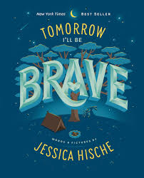 a tomorrow I'll be brave
