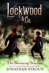 the-screaming-staircase-lockwood-and-co-book-1