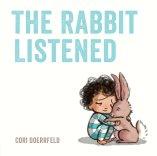 Rabbit listened